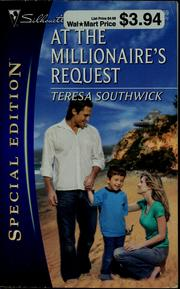 Cover of: At the millionaire's request | Teresa Southwick