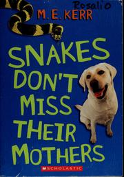 Cover of: Snakes don't miss their mothers