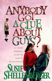Cover of: Anybody got a clue about guys?
