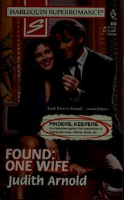 Cover of: Found: one wife | Judith Arnold