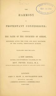 Cover of: The harmony of Protestant confessions | Hall, Peter