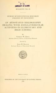 Cover of: An annotated bibliography dealing with extra-curricular activities in elementary and high schools