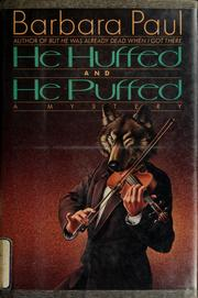 Cover of: He huffed and he puffed