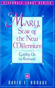 Cover of: Mary, star of the new millennium | David E. Rosage