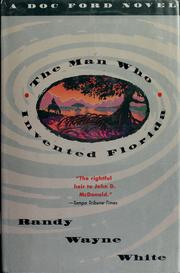 Cover of: The Man Who Invented Florida
