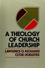 Cover of: A theology of church leadership