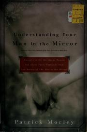 Cover of: Understanding your man in the mirror