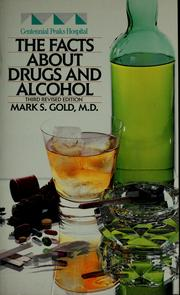 Cover of: The facts about drugs and alcohol