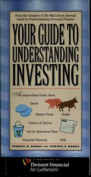 Cover of: Your guide to understanding investing