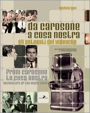 Cover of: Da Carosone a Cosa nostra: gli antenati del videoclip - From Carosone to Cosa nostra: anchestors of the music video
