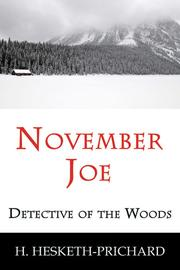 Cover of: November Joe: detective of the woods.