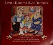 Cover of: Little Rabbit's baby brother