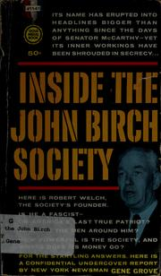 Cover of: Inside the John Birch Society