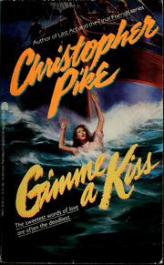 Cover of: Gimme a kiss | Christopher Pike
