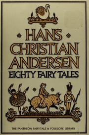 Cover of: Eighty fairy tales by Hans Christian Andersen