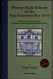 Cover of: Private high schools of the San Francisco Bay Area | Susan Vogel