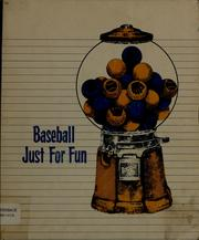 Cover of: Baseball just for fun