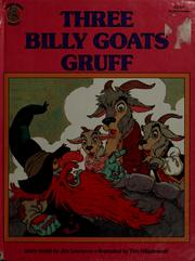 Cover of: The three billy goats Gruff | Jim Lawrence