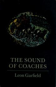 Cover of: The sound of coaches | Leon Garfield