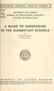 Cover of: A guide to supervision in the elementary schools