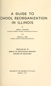 Cover of: A guide to school reorganization in Illinois