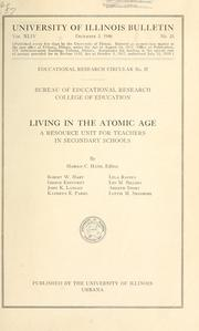 Cover of: Living in the atomic age: a resource unit for teachers in secondary schools