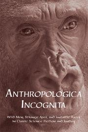 Cover of: Anthropologica Incognita