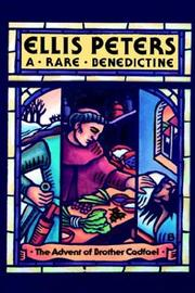 Cover of: A Rare Benedictine: The Advent of Brother Cadfael