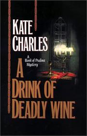 Cover of: A Drink of Deadly Wine (Book of Psalms Mystery)