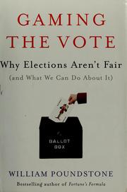 Cover of: Gaming the Vote | William Poundstone