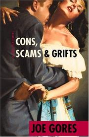 Cover of: Cons, scams & grifts | Joe Gores