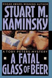 Cover of: A fatal glass of beer: A Toby Peters Mystery