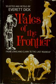 Cover of: Tales of the frontier | Everett Newfon Dick