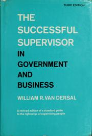 Cover of: The successful supervisor in government and business