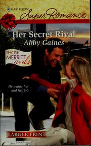 Cover of: Her secret rival | Abby Gaines