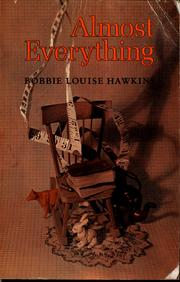 Cover of: Almost everything | Bobbie Louise Hawkins