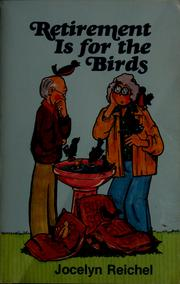 Cover of: Retirement is for the birds