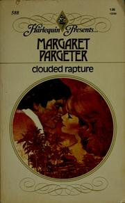 Cover of: Clouded rapture | Margaret Pargeter