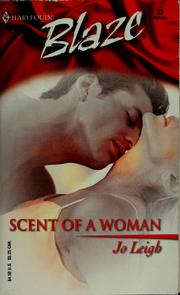 Cover of: Scent of a woman | Jo Leigh