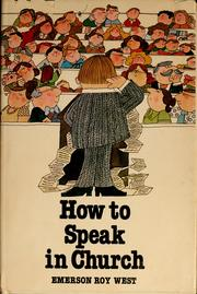 How to speak in church by Emerson Roy West