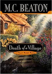 Cover of: Death of a Village: a Hamish Macbeth mystery