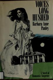 Cover of: Voices long hushed | Barbara Anne Pauley