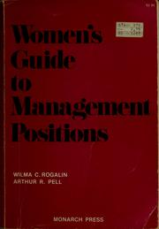 Cover of: Women's guide to management positions | Wilma C. Rogalin