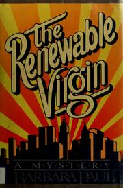 Cover of: The renewable virgin