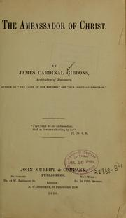 Cover of: The ambassador of Christ | James Gibbons
