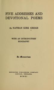 Cover of: Five addresses and devotional poems | Nathan Kirk Griggs