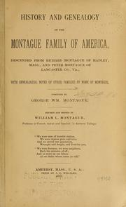 History and genealogy of the Montague family of America by George Wm Montague