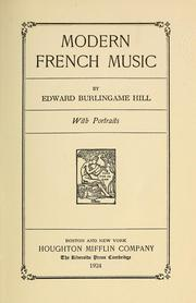 Cover of: Modern French music | Edward Burlingame Hill