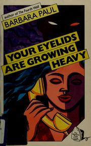 Cover of: Your eyelids are growing heavy
