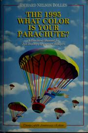 Cover of: What color is your parachute? | Richard Nelson Bolles